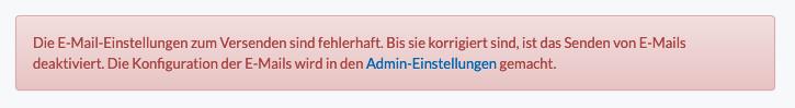 Screenshot der Fehlermeldung für Admins, wenn die E-Mail Einstellungen fehlerhaft sind.